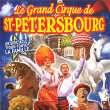 Spectacle LE GRAND CIRQUE DE SAINT-PETERSBOURG LE PUY EN VELAY CHADRAC