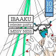 Concert IBAAKU (RELEASE PARTY) + MISSY NESS