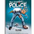 Théâtre PAS D'PANIQUE C'EST LA POLICE...