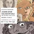"EXPOSITION ""JOANN SFAR - SALVADOR DALI"""