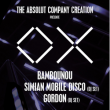 Soirée The Absolut CC present : BAMBOUNOU + SIMIAN MOBILE DISCO + GORDON