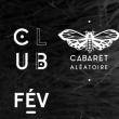Soirée DAVID CARRETTA + ARNAUD REBOTINI + KAWIKA b2b SAINT HONORE à Marseille @ Cabaret Aléatoire - Billets & Places