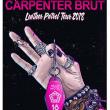 Concert CARPENTER BRUT