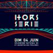 Festival HORS SERIE