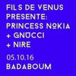 Concert FILS DE VENUS présentent PRINCESS NOKIA + GNUCCI + NIRE
