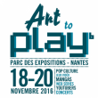 Salon ART TO PLAY à NANTES @ Hall XXL - Parc des Expositions - Nantes - Billets & Places