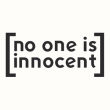 Concert NO ONE IS INNOCENT + TAGADA JONES