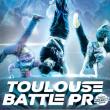 Soirée TOULOUSE BATTLE PRO @ Zénith de Toulouse - Billets & Places