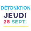 FESTIVAL DETONATION JEUDI 28/09/2017