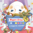 Concert Weepers Circus chante n'importe Nawak