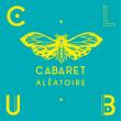 Soirée STEVE BUG + JACK OLLINS à Marseille @ Cabaret Aléatoire - Billets & Places
