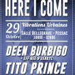 Concert Here I Come #VU2016: Deen Burbigo, Tito Prince, Dj Fly & Dj Netik