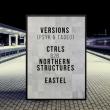 Soirée Open Minded présente Versions,Ctrls,Northern Structures & Eastel