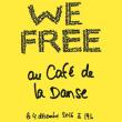 Concert WE FREE