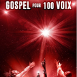 Spectacle GOSPEL POUR 100 VOIX