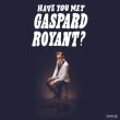 Concert GASPARD ROYANT