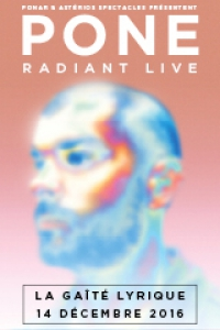 "Pone ""Radiant Live"""