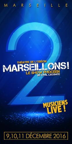 Billets MARSEILLONS 2 !