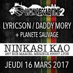 Billets Lyon Reggae Time 2 : Lyricson, Daddy Mory, Planète Sauvage
