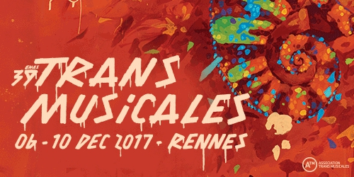 Billets 38EMES RENCONTRES TRANS MUSICALES