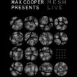 Concert MAX COOPER presents MESH live