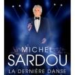 Concert MICHEL SARDOU - LA DERNIERE DANSE à Montpellier @ ARENA - Billets & Places