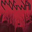 Concert MOGWAI + SACRED PAWS