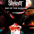 Concert Slipknot: Day of The Gusano
