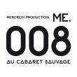 Concert ME.008 PASS WEEK END à Paris @ Cabaret Sauvage - Billets & Places