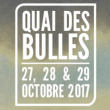 Festival QUAI DES BULLES 2017 - BILLET VENDREDI