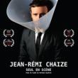 """Spectacle JEAN-REMI CHAIZE """"ON N'EST PAS DES CHIENS"""""""